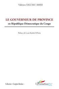 Cover Le gouverneur de province en republique democratique du cong