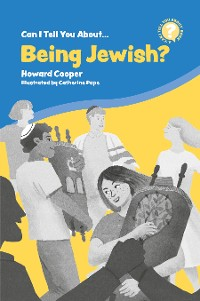 Cover Can I Tell You About Being Jewish?