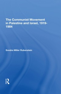 Cover Communist Movement In Palestine And Israel, 1919-1984