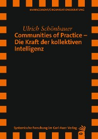 Cover Communities of Practice – Die Kraft der kollektiven Intelligenz