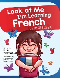 Cover Look At Me I'm Learning French