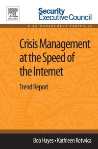 Cover Crisis Management at the Speed of the Internet