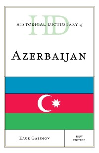 Cover Historical Dictionary of Azerbaijan