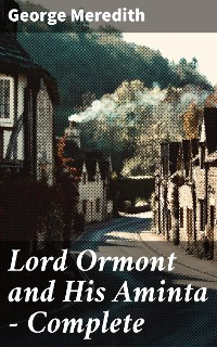 Cover Lord Ormont and His Aminta — Complete