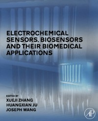 Cover Electrochemical Sensors, Biosensors and their Biomedical Applications