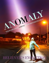 Cover Anomaly - Your Greatest Asset Is Your Differentiation