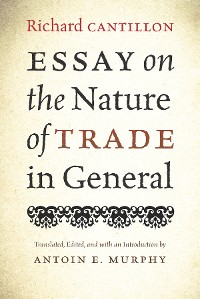 Cover Essay on the Nature of Trade in General