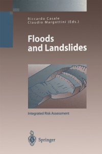 Cover Floods and Landslides: Integrated Risk Assessment