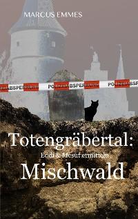 Cover Totengräbertal: Mischwald