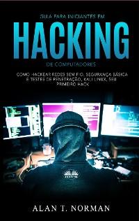 Cover Guia Para Iniciantes Em Hacking De Computadores