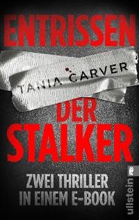 Cover Entrissen / Der Stalker