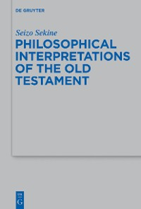 Cover Philosophical Interpretations of the Old Testament