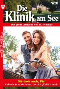 Cover Die Klinik am See 31 – Arztroman