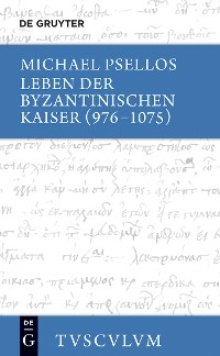 Cover Leben der byzantinischen Kaiser (976-1075) / Chronographia