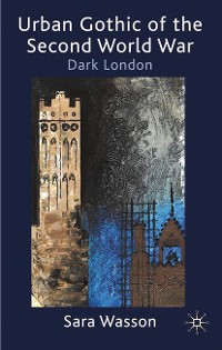 Cover Urban Gothic of the Second World War