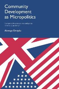 Cover Community Development as Micropolitics