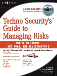Cover Techno Security's Guide to Managing Risks for IT Managers, Auditors, and Investigators