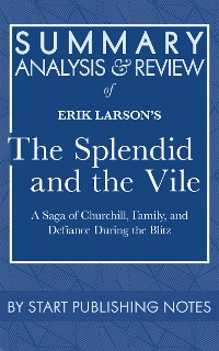 Cover Summary, Analysis, and Review of Erik Larson's The Splendid and the Vile
