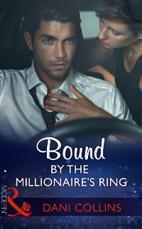 Cover Bound By The Millionaire's Ring (Mills & Boon Modern) (The Sauveterre Siblings, Book 3)