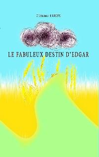 Cover Le fabuleux destin d'Edgar