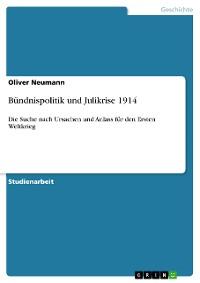 Cover Bündnispolitik und Julikrise 1914