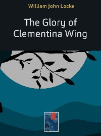 Cover The Glory of Clementina Wing