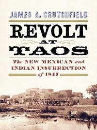 Cover Revolt at Taos