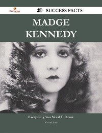 Cover Madge Kennedy 30 Success Facts - Everything you need to know about Madge Kennedy