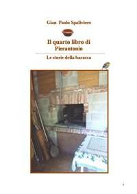 Cover Il quarto libro di Pierantonio - Le storie della baracca