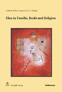 Cover Ehre in Familie, Recht und Religion