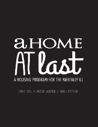 Cover A Home At Last - A Housing Program for the Mentally Ill