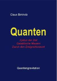 Cover Quanten, Zylus der Zeit, Galaktische Mauern, Durch den Ereignishorizont