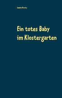 Cover Ein totes Baby im Klostergarten