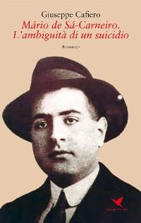 Cover Mário de Sá-Carneiro. L'ambiguità di un suicidio