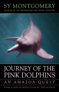 Cover Journey of the Pink Dolphins