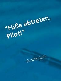 """Cover """"Füße abtreten, Pilot!"""""""