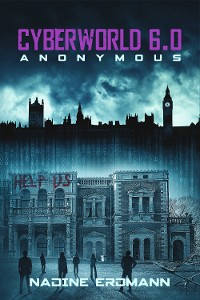 Cover CyberWorld 6.0: Anonymous