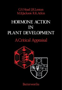 Cover Hormone Action in Plant Development - A Critical Appraisal