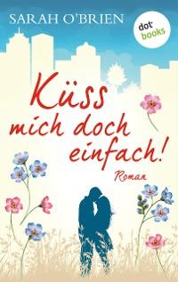 Cover Küss mich doch einfach!