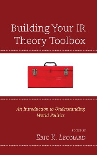 Cover Building Your IR Theory Toolbox