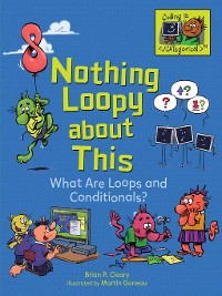 Cover Nothing Loopy about This