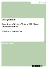 Cover Functions of Written Tests in EFL Classes in Primary School