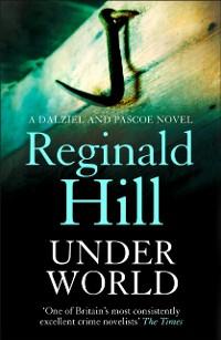 Cover Under World (Dalziel & Pascoe, Book 10)