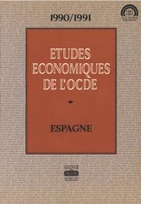 Cover Etudes economiques de l'OCDE : Espagne 1991
