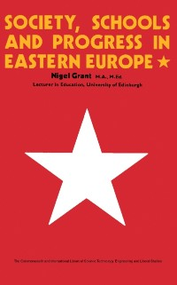 Cover Society, Schools and Progress in Eastern Europe