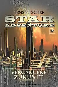 Cover Vergangene Zukunft (STAR ADVENTURE 7)