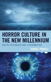 Cover Horror Culture in the New Millennium