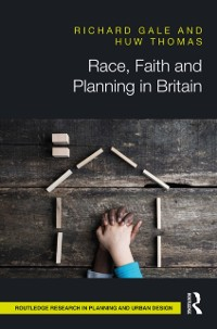 Cover Race, Faith and Planning in Britain