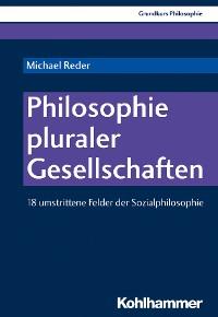 Cover Philosophie pluraler Gesellschaften