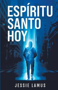 Cover Espíritu Santo Hoy
